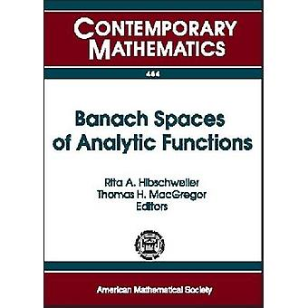 Banach Spaces of Analytic Functions - AMS Special Session - April 22-2