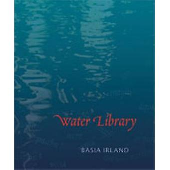 Water Library by Basia Irland - 9780826336750 Book