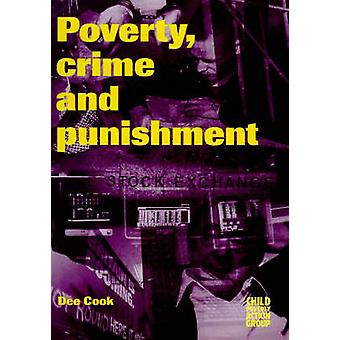 Poverty - Crime and Punishment by Dee Cook - 9780946744978 Book