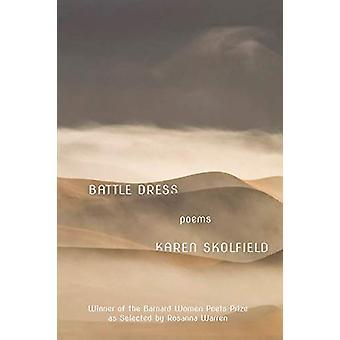 Battle Dress - Poems by Karen Skolfield - 9781324003014 Book