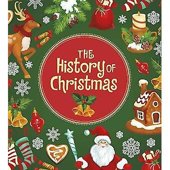 The History of Christmas by Helen Cox Cannons - 9781474762182 Book