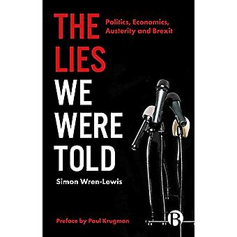 The Lies We Were Told - Politics - Economics - Austerity and Brexit by