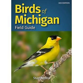 Birds of Michigan Field Guide door Stan Tekiela - 9781591939009 Boek