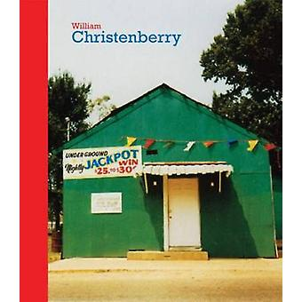 William Christenberry - 9781938922275 Book