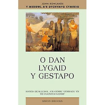 O Dan Lygaid Y Gestapo - Yr Oleuedigaeth Gymraeg eine Theori Lenyddol Yng