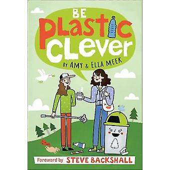 Be Plastic Clever by DK - 9780241447079 Book