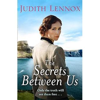 The Secrets Between Us by Judith Lennox - 9781472260697 Book