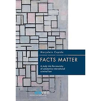 Facts Matter - A Study into the Casuistry of Substantive International