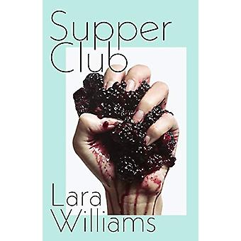 Supper Club by Lara Williams - 9780241350317 Book