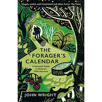 Foragers Calendar by John Wright