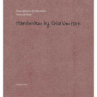 Descriptions of Literature - Gertrude Stein - Handwritten by Erica Van