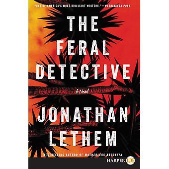 Den vilda detektiv av Jonathan Lethem
