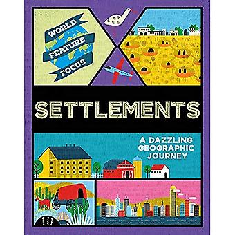 World Feature Focus: Settlements (World Feature Focus)