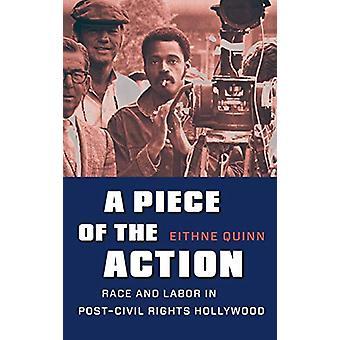 Una pieza de la acción - Raza y trabajo en Hollywood post-derechos civiles