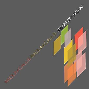 O'Hagan,Sean - Radum Calls, Radum Calls [Vinyl] USA import
