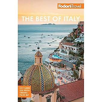 Fodor's The Best of Italy:� Rome, Florence, Venice & the Top Spots in Between (Full-color Travel Guide)