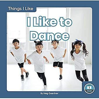 Things I Like: I Like to Dance