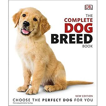 The Complete Dog Breed Book, Nouvelle Édition