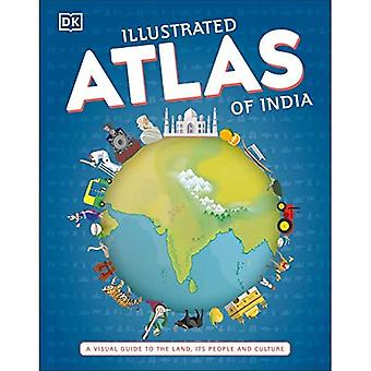 Illustrated Atlas of India:� A Visual Guide to the Land, Its People and Culture