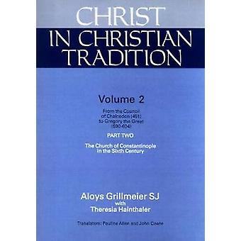 Kristus i kristen tradisjon - Volume Two - Del to av Aloys Grillme