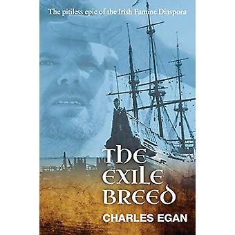 The Exile Breed by Charles Egan - 9781781324523 Book