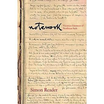 Notework Victorian Literature and Nonlinear Style Stanford Text Technologies