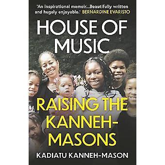 House of Music Raising the KannehMasons