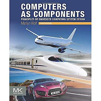Computers as Components: Principles of Embedded Computing System Design (The Morgan Kaufmann Series� in Computer Architecture and Design)
