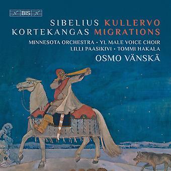 Kortekangas / Sibelius / Minnesota Orchestra - Sibelius: Kullervo - Kortekangas: Migrations [SACD] USA import