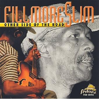 Fillmore Slim - Other Side of the Road [CD] USA import