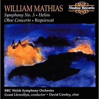 Llewellyn, G:Cnd / BBC gallois So - Mathias: Symphonie n ° 3/import USA Helios/Oboe Concerto/Requiescat [CD]