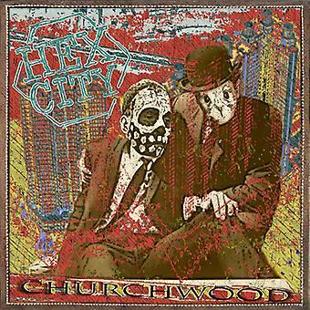 Churchwood - Hex City [CD] USA import