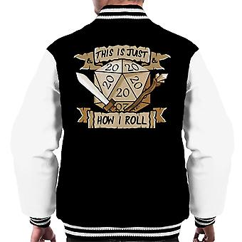 Dungeons And Dragons Just How I Roll Men's Varsity Jacket