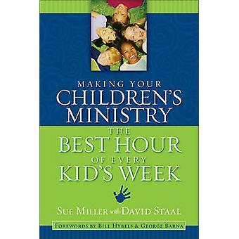 Göra dina barns ministeriet bäst timme av varje barnens vecka av