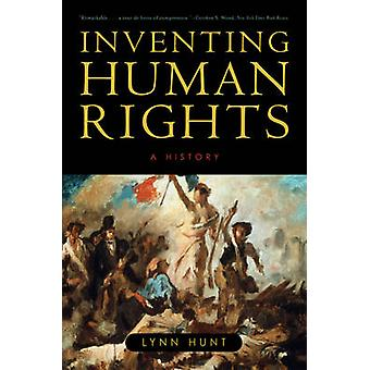 Inventing Human Rights - A History by Lynn Hunt - 9780393331998 Book