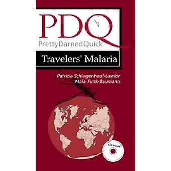 PDQ Traveler's Malaria by Maia Funk-Baumann - Patricia Schlagenhauf -