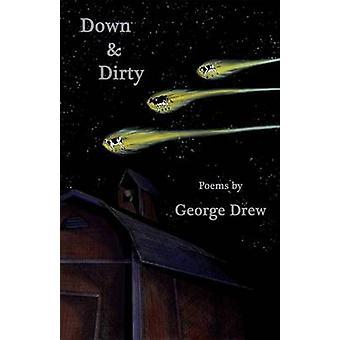 Ner & smutsig av George Drew - 9781680030365 bok