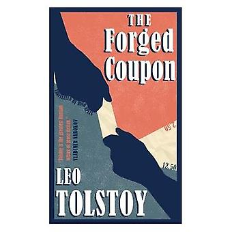 The Forged Coupon by Leo Tolstoy - 9781847496676 Book