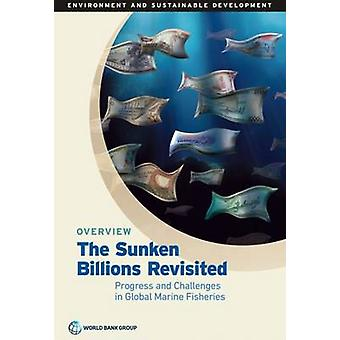 The Sunken Billions Revisited - Progress and Challenges in Global Mari