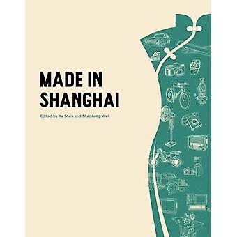 Made in Shanghai by Shen Yu - 9781788840132 Book