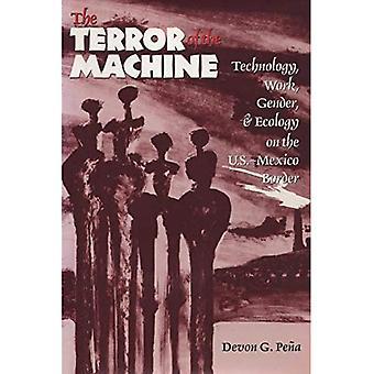O Terror da máquina: tecnologia, trabalho, gênero e ecologia na fronteira EUA-México (CMAS fronteira & migração...