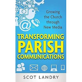 Transformer les Communications de la paroisse