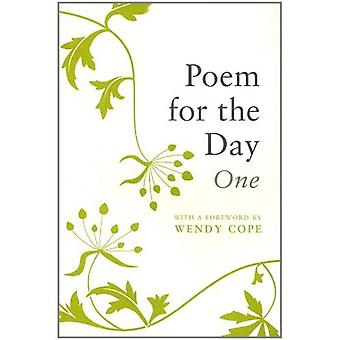 Poem for the Day One (366 Poems, Old and New, Worth Learning by Heart)