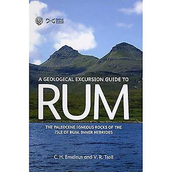 Geological Excursion Guide to Rum: The Paleocene Igneous Rocks of the Isle of Rum, Inner Hebrides