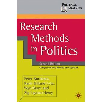 Research Methods in Politics by Peter Burnham - Karin Gilland Lutz -