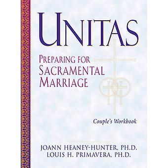 Guide de Unitas - préparation au mariage sacramentel - Leader par JoAnn