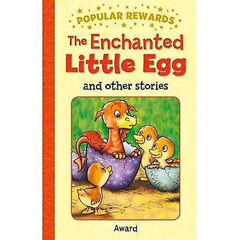 Den förtrollade lilla ägget och andra berättelser (populära belöningar)