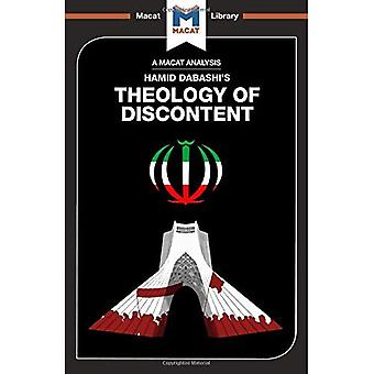 Theology of Discontent: The� Ideological Foundation of the Islamic Revolution in Iran (The Macat Library)