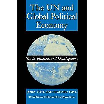 FN och Global politisk ekonomi Trade Finance och utveckling av Johan & John