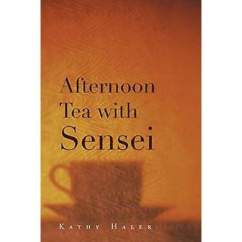 Afternoon Tea with Sensei by Haler & Kathy